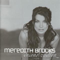 Deconstruction - Meredith Brooks