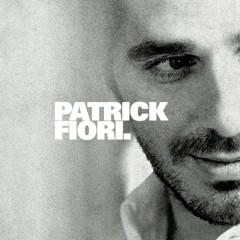 Patrick Fiori. (Version deluxe) - Patrick Fiori