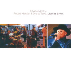 Live in Brno 2003 - Charlie McCoy, Robert Krestan, Druha Trava