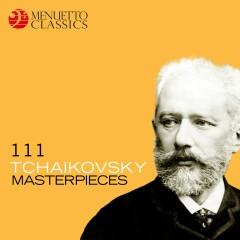 111 Tchaikovsky Masterpieces
