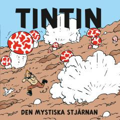 Den mystiska stjärnan - Tintin, Tomas Bolme, Bert-Åke Varg