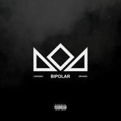 Bipolar - Dragão - C4 Pedro