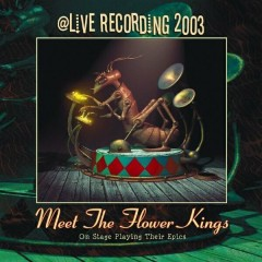 Meet the Flower Kings (Live) - The Flower Kings