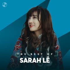 Những Bài Hát Hay Nhất Của Sarah Lê