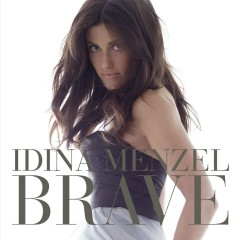 Brave - Idina Menzel