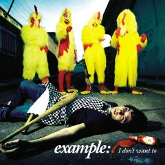 I Don't Want To (iTunes exclusive EP) - Example