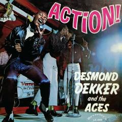 Action! - Desmond Dekker, The Aces
