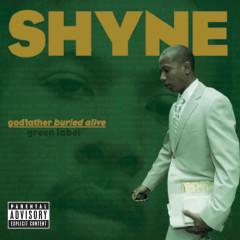 godfather buried alive - Shyne