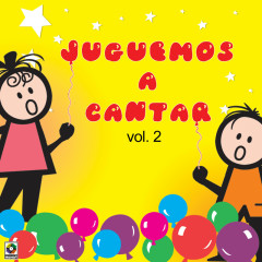 Juguemos A Cantar, Vol. 2 - Various Artists