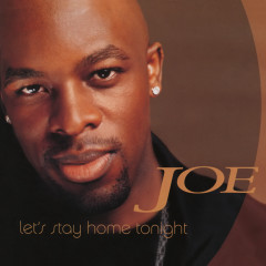 Let's Stay Home Tonight EP - Joe