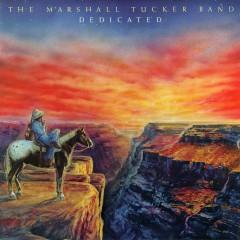 Dedicated - The Marshall Tucker Band