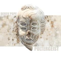 Poltergeist - Derek Pope, Berner