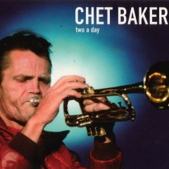 Two a Day - Chet Baker