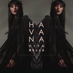 Vita Bella - Havana