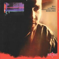 Baselines - Bill Laswell
