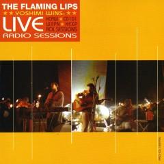 Yoshimi Wins: Live Radio Sessions - The Flaming Lips
