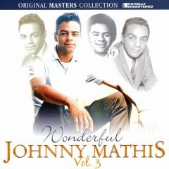 Wonderful Volume 3 - Johnny Mathis