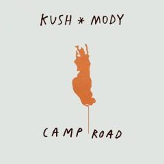 Camp Road - Kush Mody