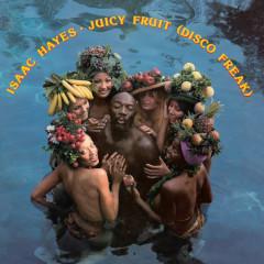 Juicy Fruit (Disco Freak) (iTunes) - Isaac Hayes