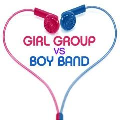 Girl Group vs Boy Band