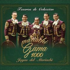 Tesoros de Coleccíon - Mariachi Gama 1000, Joyas del Mariachi