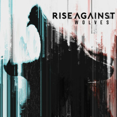 Wolves - Rise Against