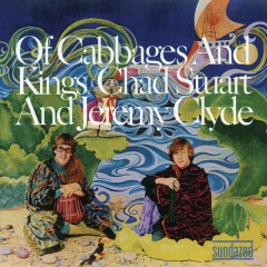 Of Cabbages & Kings (Expanded) - Chad & Jeremy