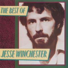 The Best Of Jesse Winchester - Jesse Winchester