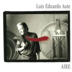 Aire - Luis Eduardo Aute