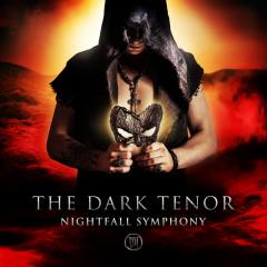 Nightfall Symphony (Deluxe Version) - The Dark Tenor