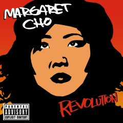 Revolution - Margaret Cho