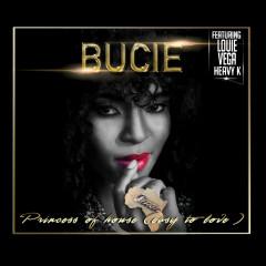 Princess of House (Easy to Love) - Bucie