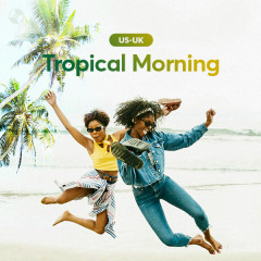 Tropical Morning