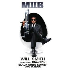 Black Suits Comin' (Nod Ya Head) - Will Smith