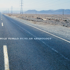 Uncle Tupelo 89/93: An Anthology - Uncle Tupelo