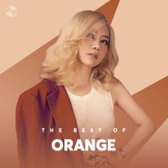 Những Bài Hát Hay Nhất Của Orange
