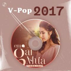 V-Pop Năm 2017 - Hương Tràm, OnlyC, MIN, Tóc Tiên