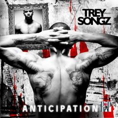 Anticipation I - Trey Songz