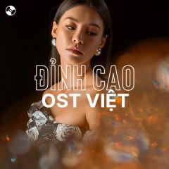 Đỉnh Cao OST Việt - Hương Tràm, OnlyC, Bùi Lan Hương, Phan Mạnh Quỳnh
