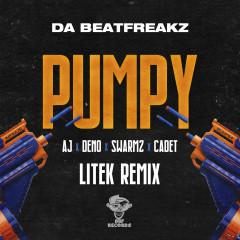 Pumpy (LiTek Remix) - Da Beatfreakz, AJ x Deno, Swarmz, Cadet