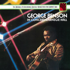 George Benson In Concert--Carnegie Hall - George Benson