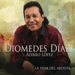 La Vida del Artista - Diomedes Díaz, Álvaro López