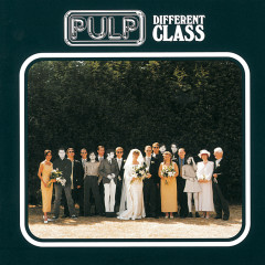Different Class / Deluxe Edition - Pulp