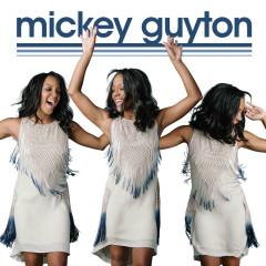 Mickey Guyton - Mickey Guyton