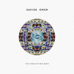 The Everlasting Wave - Xavier Omar