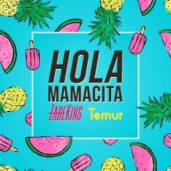 Hola Mamacita (Single)