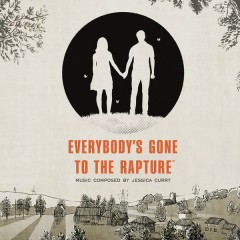 Everybody's Gone to the Rapture (Original Soundtrack) - Jessica Curry