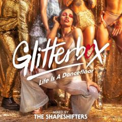 Glitterbox - Life Is A Dancefloor (DJ Mix) - The Shapeshifters