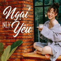 Ngại Yêu (Cover) (Single) - N Ly