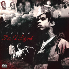 Die A Legend - Polo G